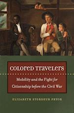 Colored Travelers (The John Hope Franklin Series in African American History and Culture)