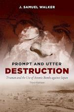 Prompt and Utter Destruction af J. Samuel Walker