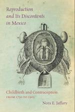 Reproduction and Its Discontents in Mexico