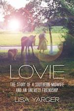 Lovie (Documentary Arts and Culture Published in Association With the Center for Documentary Studies at Duke University)