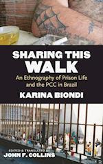 Sharing This Walk (Latin America in Translation/En Traduccion/Em Traducao)