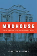 Madhouse (Envisioning Cuba Paperback)