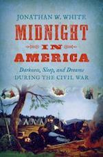 Midnight in America (Civil War America (Hardcover))