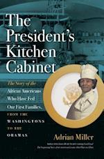 The President's Kitchen Cabinet af Adrian Miller