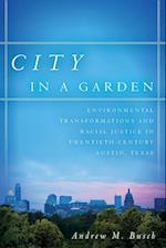 City in a Garden af Andrew M. Busch
