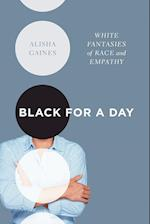 Black for a Day af Alisha Gaines