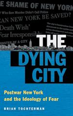 The Dying City af Brian L. Tochterman
