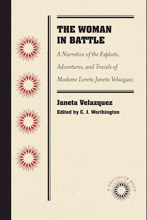 Bog, paperback The Woman in Battle af Loreta Janeta Velazquez