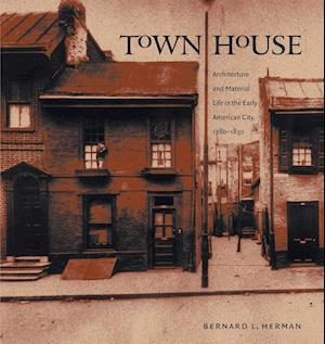 Bog, paperback Town House af Bernard L. Herman