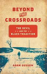 Beyond the Crossroads (New Directions in Southern Studies)