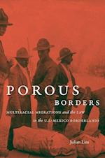 Porous Borders (The David J Weber Series in the New Borderlands History)