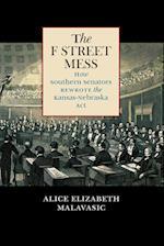 The F Street Mess (Civil War America (Paperback))