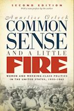Common Sense & a Little Fire (Gender and American Culture)