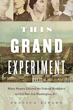 This Grand Experiment (Civil War America (Hardcover))