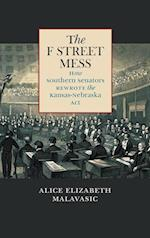 The F Street Mess (Civil War America (Hardcover))