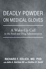 Deadly Powder on Medical Gloves