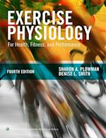 Exercise Physiology for Health Fitness and Performance af Sharon A. Plowman