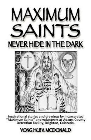 Bog, paperback Maximum Saints - 1 af Yong Hui V. McDonald