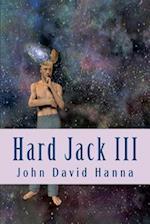 Hard Jack III af John David Hanna