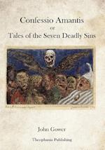 Confessio Amantis or Tales of the Seven Deadly Sins