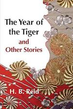 The Year of the Tiger and Other Stories