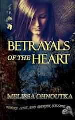 Betrayals of the Heart af Melissa Ohnoutka