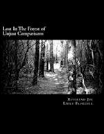Lost in the Forest of Unjust Comparisons af Reverend Joe, Emily Florence