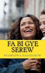 Fa Bi Gye Serew af kasahorow