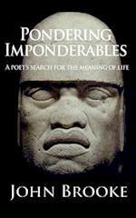 Pondering Imponderables