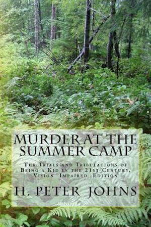 Bog, paperback Murder at the Summer Camp af H. Peter Johns