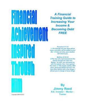 Bog, paperback Financial Achievement Inspired Through Him af MR Jimmy V. Reed