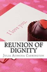 Reunion of Dignity af Julia Audrina Carrington