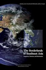 The Borderlands of Southeast Asia af James Clad, Bruce Vaughn, Sean M. McDonald