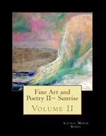 Fine Art and Poetry II Sunrise