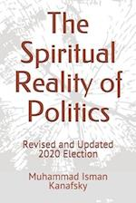 The Spiritual Reality of Politics af Muhammad Isman Kanafsky