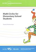 Math Circles for Elementary School Students (Msri Mathematical Circles Library, nr. 13)