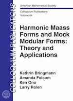 Harmonic Maass Forms and Mock Modular Forms (Colloquium Publications)