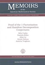 Proof of the 1-Factorization and Hamilton Decomposition Conjectures (Memoirs of the American Mathematical Society)