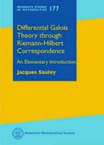 Differential Galois Theory through Riemann-Hilbert Correspondence (Graduate Studies in Mathematics)