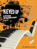 Keyed Up -- The Orange Book (Keyed Up)