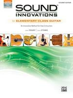 Sound Innovations for Elementary Class Guitar (Sound Innovations)