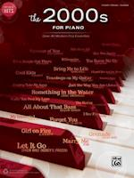 The 2000s for Piano (Greatest Hits)