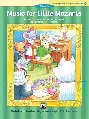 Music for Little Mozarts Notespeller & Sight-Play Book, Bk 2