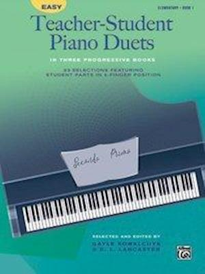 Bog, paperback Easy Teacher-Student Piano Duets in Three Progressive Books, Bk 1 af Gayle Kowalchyk