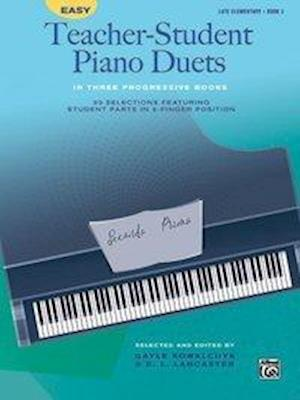 Bog, paperback Easy Teacher-student Piano Duets in Three Progressive Books af Gayle Kowalchyk