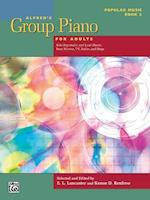 Alfred's Group Piano for Adults -- Popular Music, Bk 2 (Alfred's Group Piano for Adults, nr. 2)