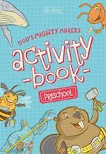 God's Mighty Makers Preschool Activity Book (Best of Buddies)
