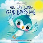 All Day Long, God Loves Me (Best of Lil Buddies)