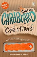 Cuttable Cardboard Creations (Maker Fun Factory)