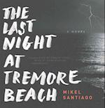 The Last Night at Tremore Beach